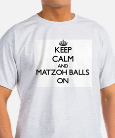 Keep Calm and Matzoh Balls ON T-Shirt