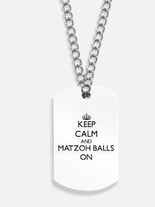 Keep Calm and Matzoh Balls ON Dog Tags