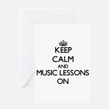 Keep Calm and Music Lessons ON Greeting Cards