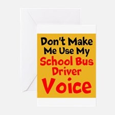 Dont Make Me Use My School Bus Driver Voice Greeti