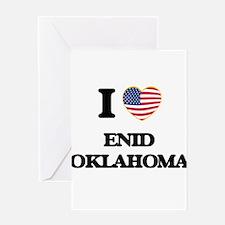 I love Enid Oklahoma Greeting Cards