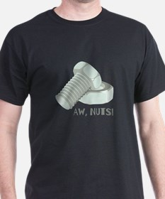 Aw, Nuts! T-Shirt