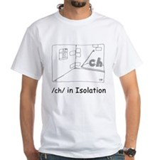 /ch/ in Isolation Shirt