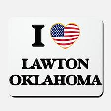 I love Lawton Oklahoma Mousepad