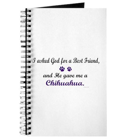 God Gave Me A Chihuahua Journal