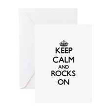 Keep Calm and Rocks ON Greeting Cards