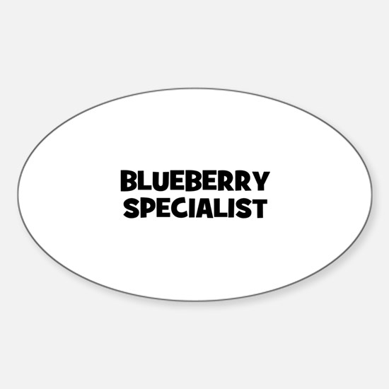 blueberry specialist Oval Decal