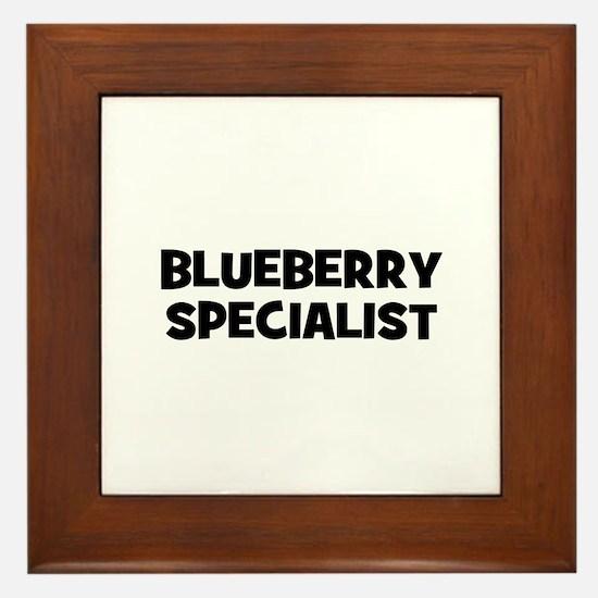blueberry specialist Framed Tile