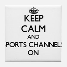 Keep Calm and Sports Channels ON Tile Coaster