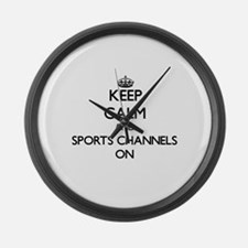 Keep Calm and Sports Channels ON Large Wall Clock