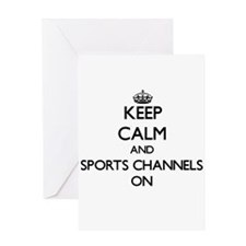 Keep Calm and Sports Channels ON Greeting Cards