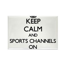 Keep Calm and Sports Channels ON Magnets