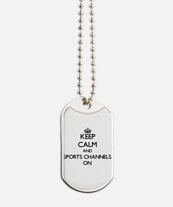 Keep Calm and Sports Channels ON Dog Tags