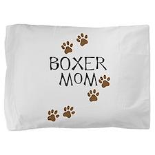 Boxer Mom Pillow Sham