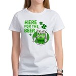 Here For The Beer! Women's T-Shirt