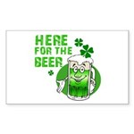 Here For The Beer! Rectangle Sticker