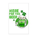 Here For The Beer! Mini Poster Print