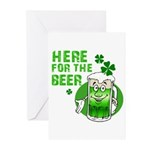 Here For The Beer! Greeting Cards (Pk of 10)