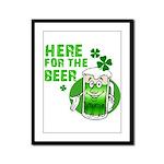 Here For The Beer! Framed Panel Print