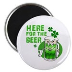 """Here For The Beer! 2.25"""" Magnet (10 pack)"""