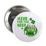"""Here For The Beer! 2.25"""" Button (100 pack)"""
