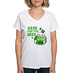 Here For The Beer! Women's V-Neck T-Shirt