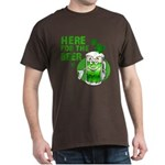 Here For The Beer! Dark T-Shirt
