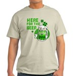 Here For The Beer! Light T-Shirt