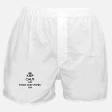 Keep Calm and Sticks And Stones ON Boxer Shorts