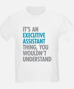Executive Assistant Thing T-Shirt