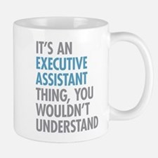 Executive Assistant Thing Mugs