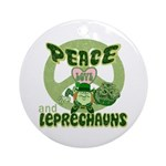 Peace Love And Leprechauns Ornament (Round)
