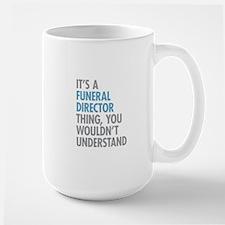 Funeral Director Thing Mugs