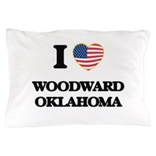 I love Woodward Oklahoma Pillow Case
