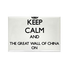 Keep Calm and The Great Wall Of China ON Magnets