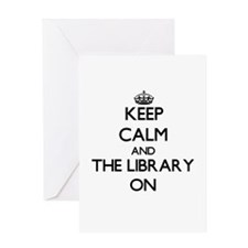Keep Calm and The Library ON Greeting Cards