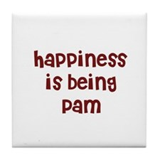 happiness is being Pam Tile Coaster