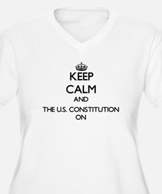 Keep Calm and The U.S. Constitut Plus Size T-Shirt