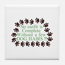 A Few Dog Hairs Tile Coaster