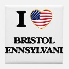 I love Bristol Pennsylvania Tile Coaster