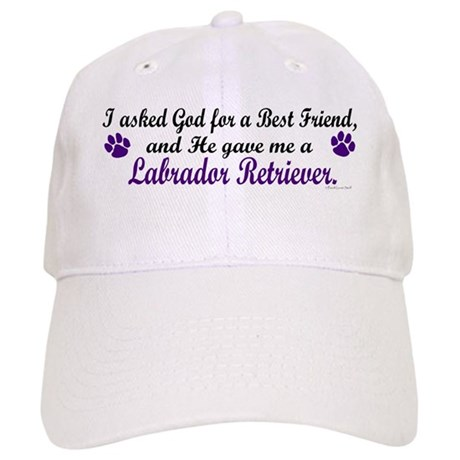 God Gave Me A Labrador Retriever Cap