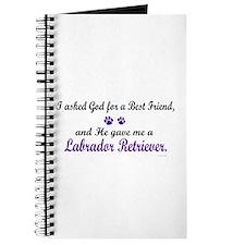 God Gave Me A Labrador Retriever Journal