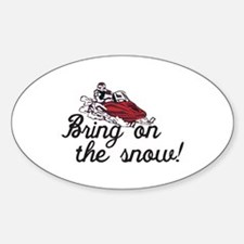 Bring on the Snow Decal