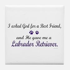 God Gave Me A Labrador Retriever Tile Coaster