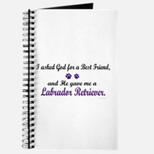 God Gave Me A Labrador Retriever Journal