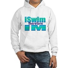 iSwim therefore IM Hoodie