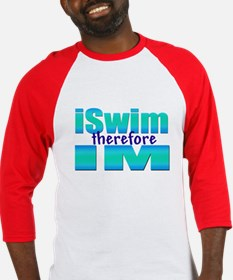 iSwim therefore IM Baseball Jersey