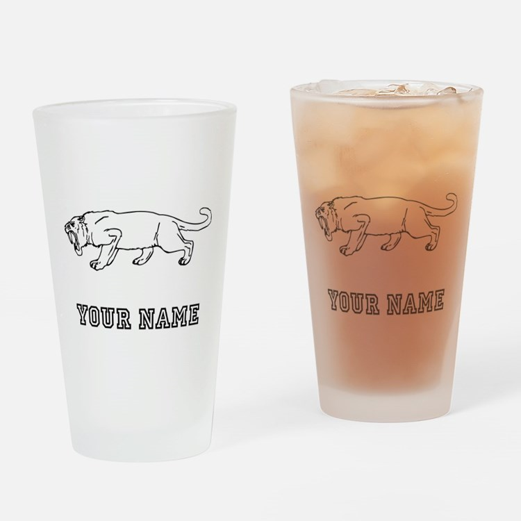 Saber Toothed Tiger (Custom) Drinking Glass