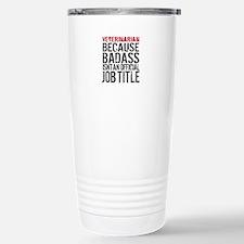 Veterinarian Badass Job Stainless Steel Travel Mug