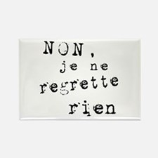 Je Ne Regrette Rien Rectangle Magnet